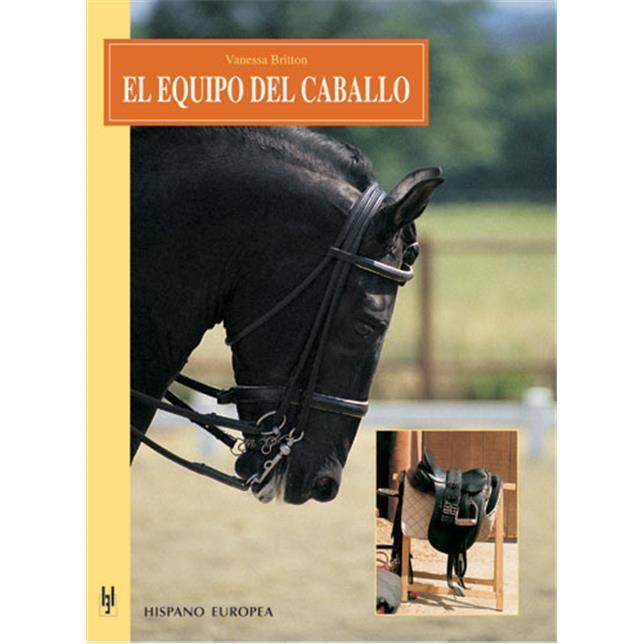 Libro El equipo del caballo - Vanessa Britton
