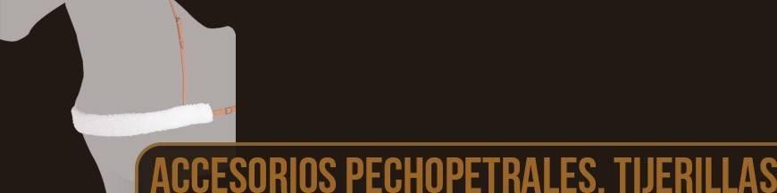ACCESORIOS PECHOPETRALES, TIJERILLAS Y GAMARRAS