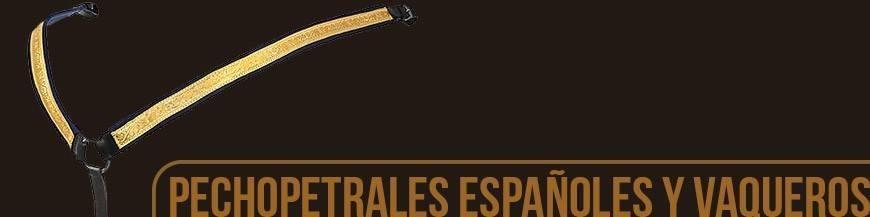 PECHOPETRALES ESPAÑOLES Y VAQUEROS